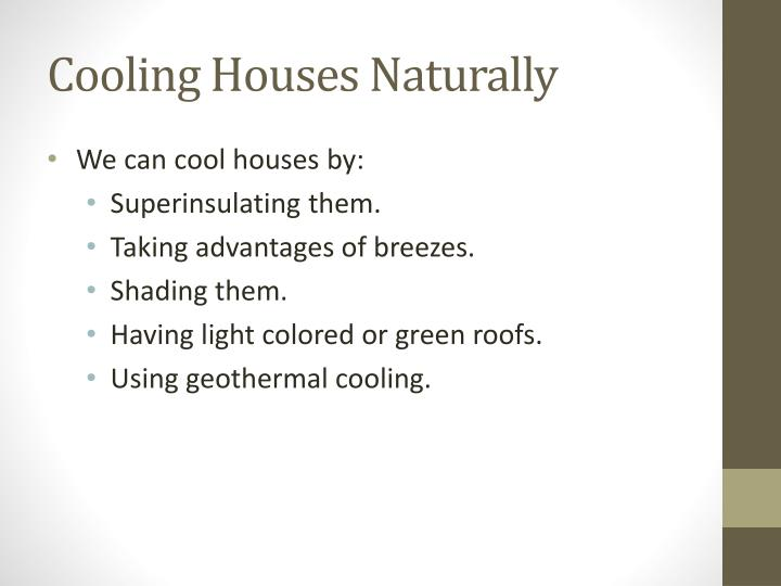 Cooling Houses Naturally