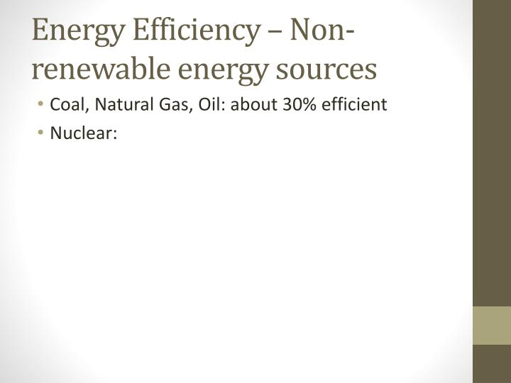 Energy Efficiency – Non-renewable energy sources