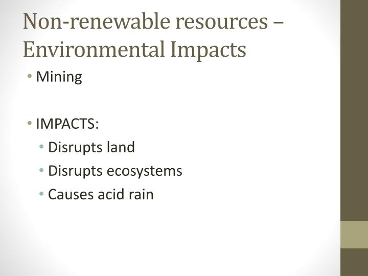 Non-renewable resources – Environmental Impacts