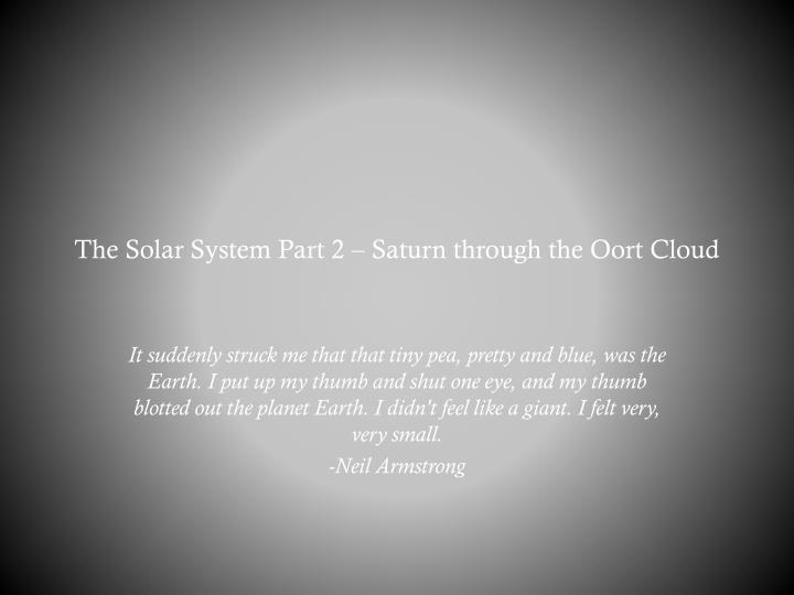 the solar system part 2 saturn through the oort cloud n.