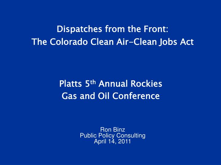 dispatches from the front the colorado clean air clean jobs act n.