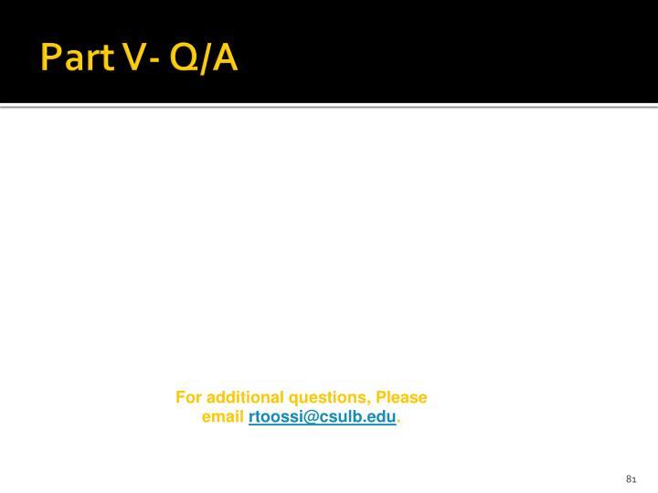 Part V- Q/A