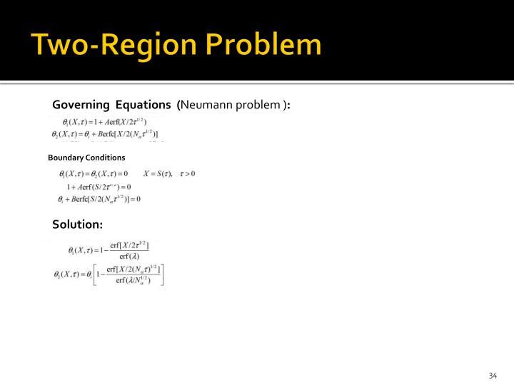 Two-Region Problem