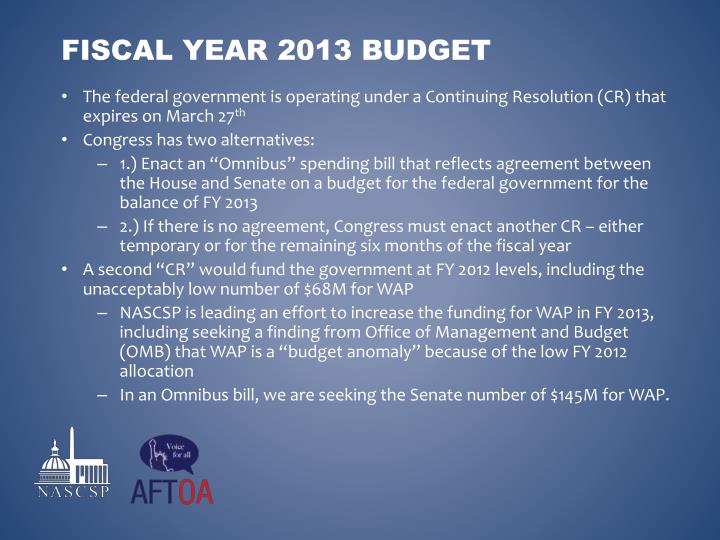 The federal government is operating under a Continuing Resolution (CR) that expires on March 27
