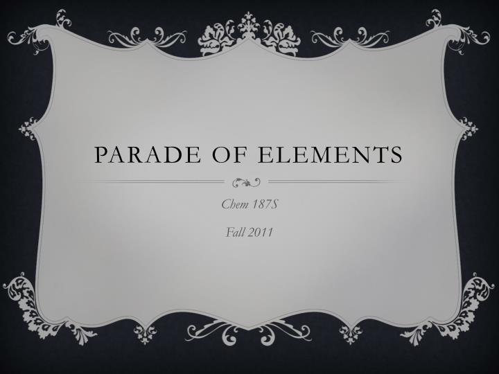 parade of elements n.
