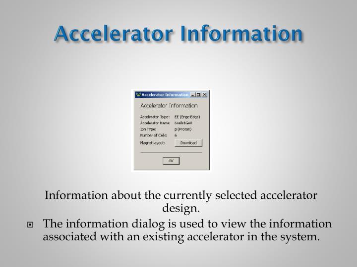 Accelerator Information