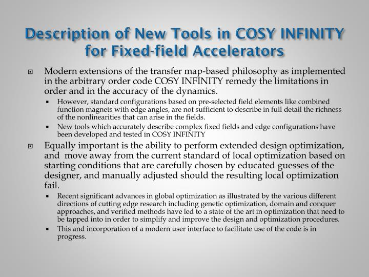 Description of new tools in cosy infinity for fixed field accelerators
