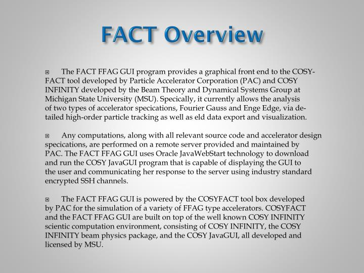 FACT Overview