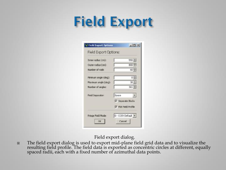 Field Export