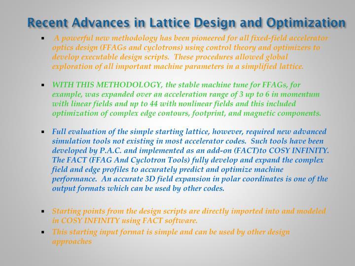 Recent advances in lattice design and optimization