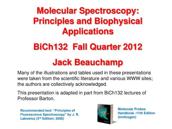 Molecular Spectroscopy: Principles and Biophysical Applications
