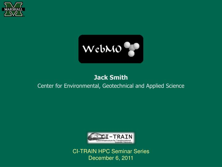 jack smith center for environmental geotechnical and applied science n.