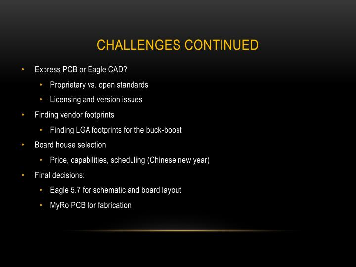 Challenges continued