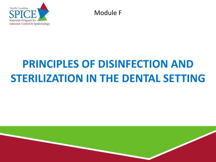 principles of disinfection and sterilization in the dental setting n.