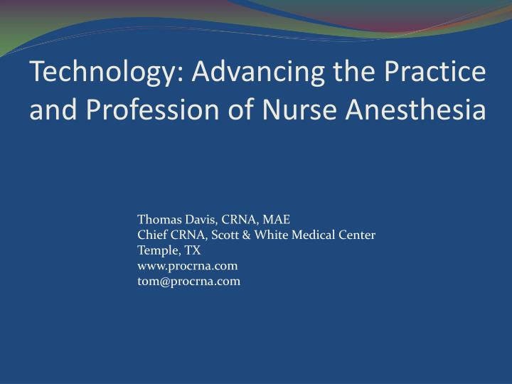 technology advancing the practice and profession of nurse anesthesia n.