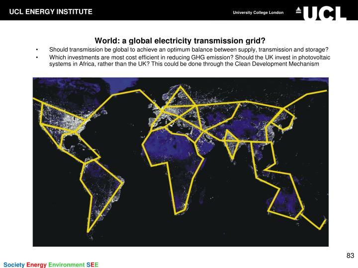 World: a global electricity transmission grid?