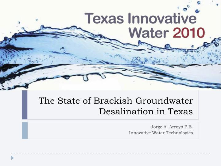 the state of brackish groundwater desalination in texas n.