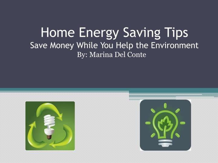 home energy saving tips save money while you help the environment n.