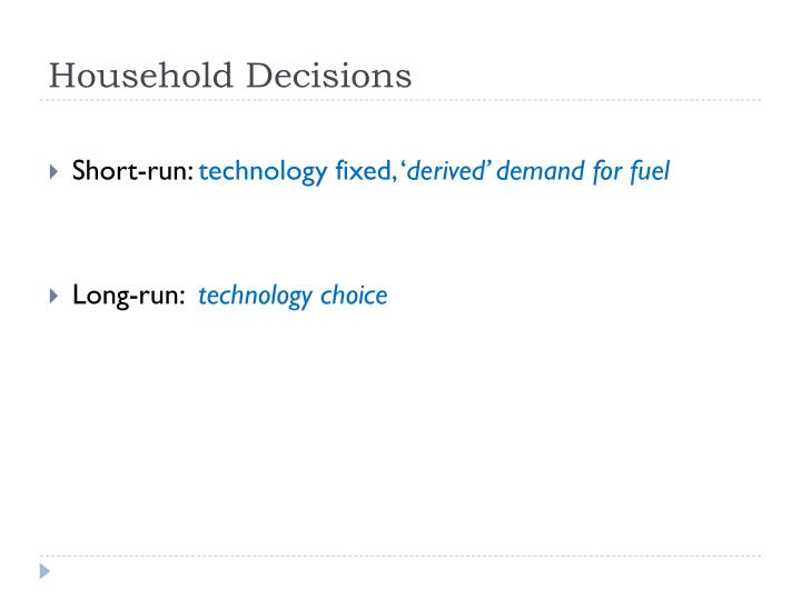 Household Decisions