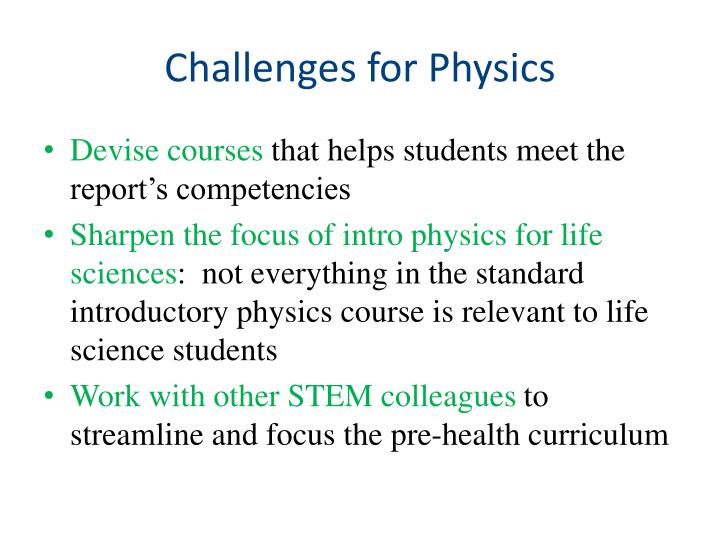 Challenges for Physics
