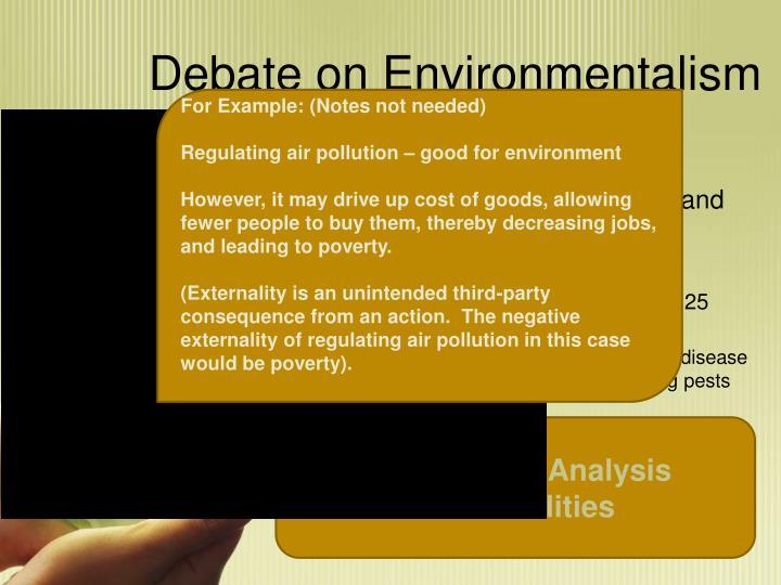 Debate on Environmentalism