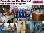 promotoras the heart of the colonias program