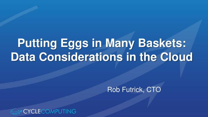 putting eggs in many baskets data considerations in the cloud n.