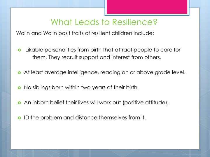 What Leads to Resilience?