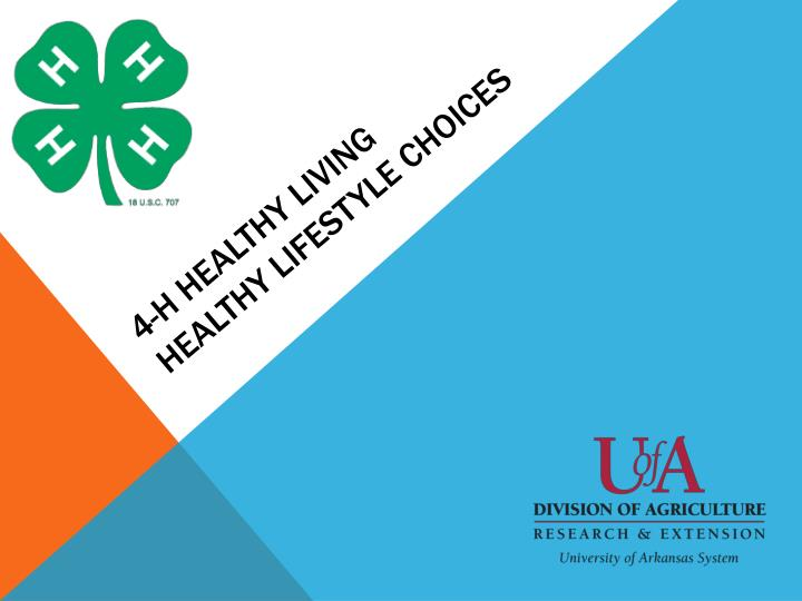 4 h healthy living healthy lifestyle choices n.