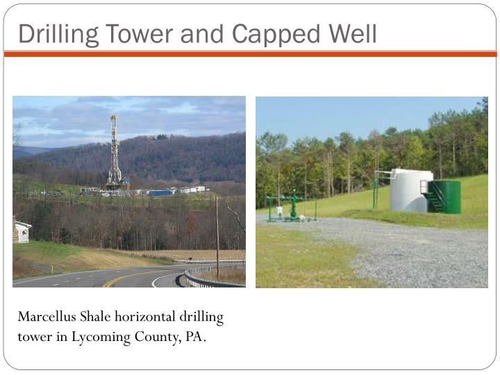 Drilling Tower and Capped Well