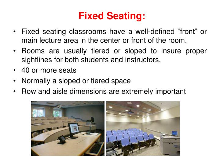 Fixed Seating: