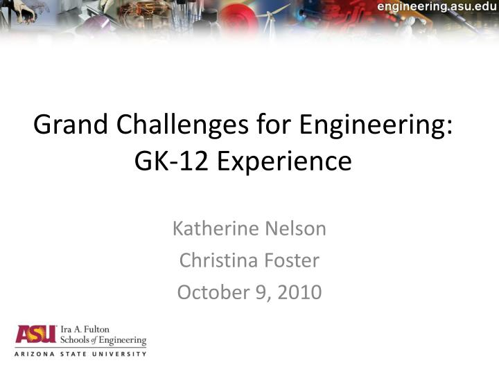 grand challenges for engineering gk 12 experience n.