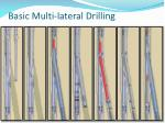 basic multi lateral drilling