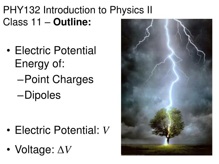 phy132 introduction to physics ii class 11 outline n.