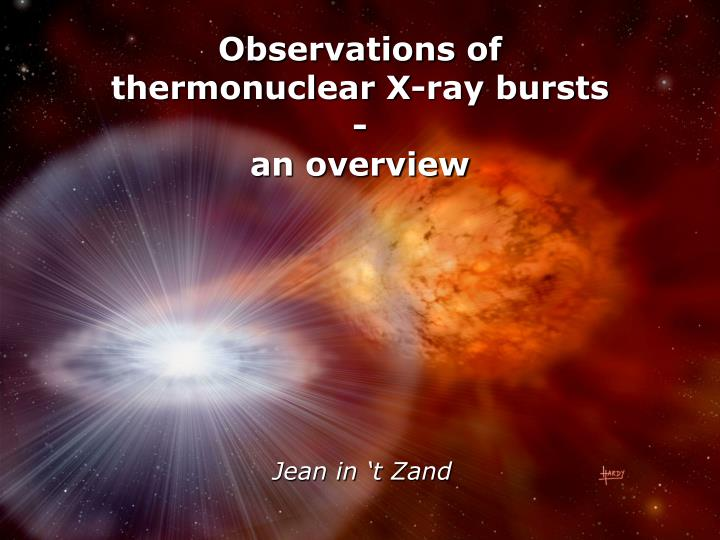 observations of t hermonuclear x ray bursts an overview n.