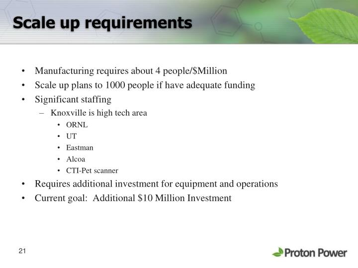 Scale up requirements