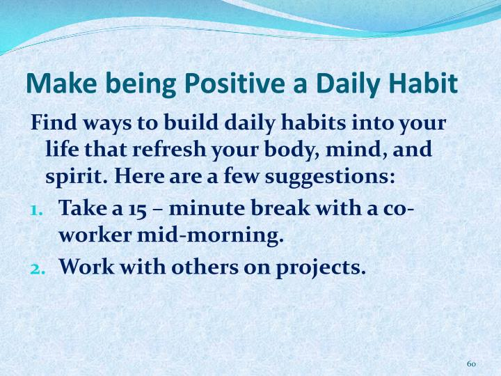 Make being Positive a Daily Habit