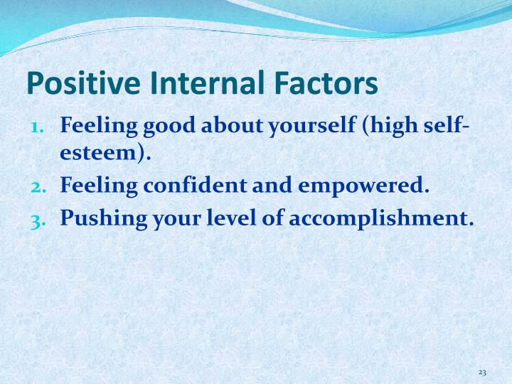 Positive Internal Factors