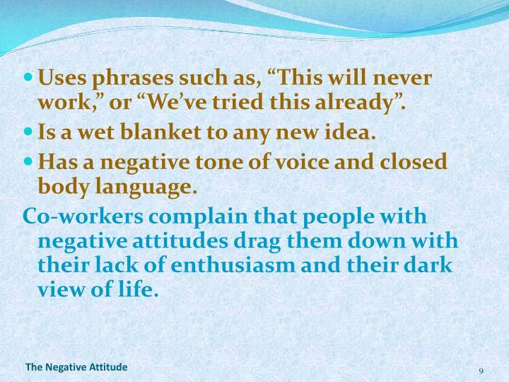 The Negative Attitude