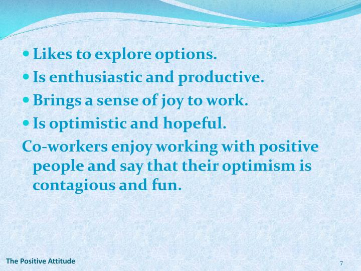 The Positive Attitude