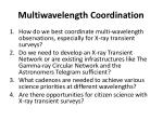 multiwavelength coordination