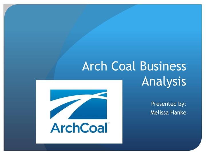 arch coal business analysis n.