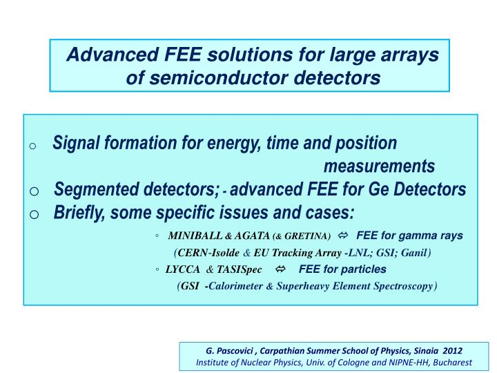 Advanced FEE solutions for large arrays