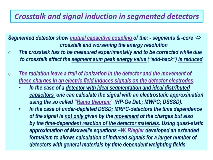 Crosstalk and signal induction in segmented detectors