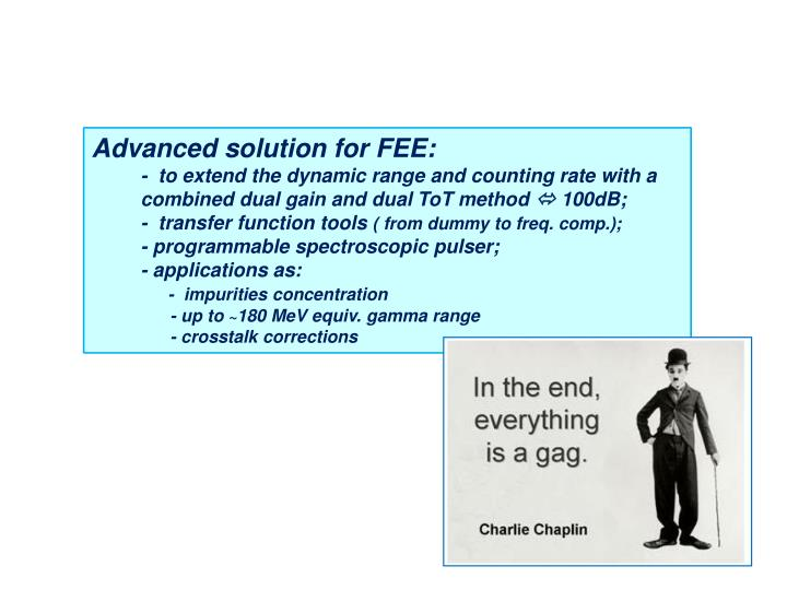 Advanced solution for FEE: