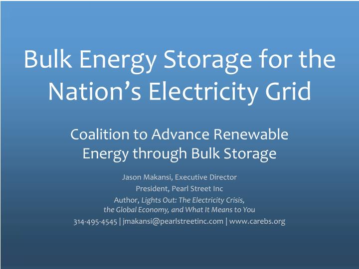 bulk energy storage for the nation s electricity grid n.