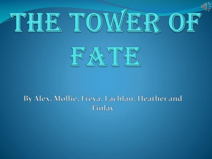the tower of fate n.