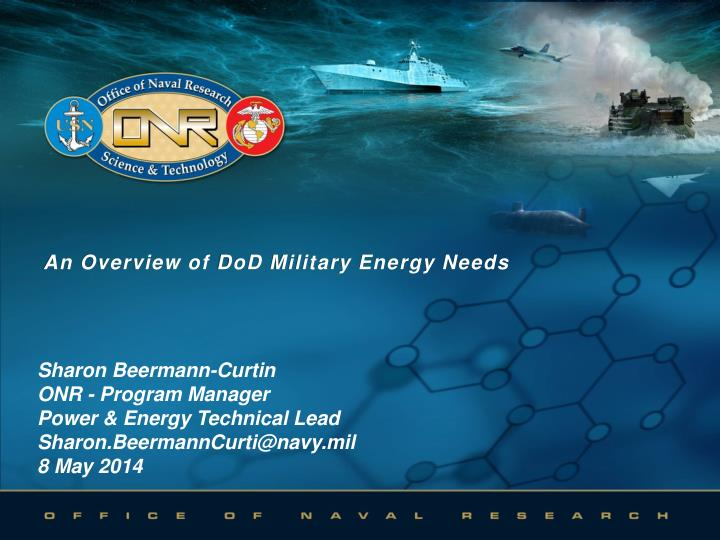 an overview of dod military energy needs n.