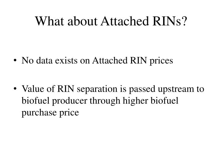 What about Attached RINs?