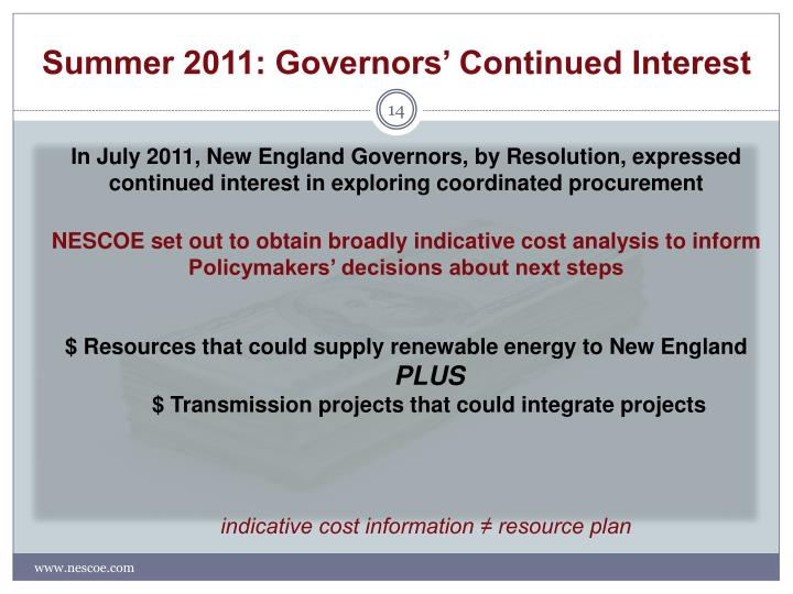 Summer 2011: Governors' Continued Interest